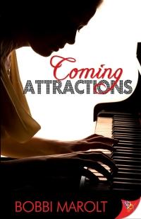 Coming Attractions byBobbi Marolt