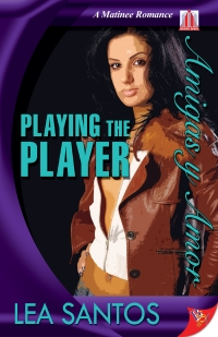 Playing the Player byLea Santos (Lynda Sandoval)