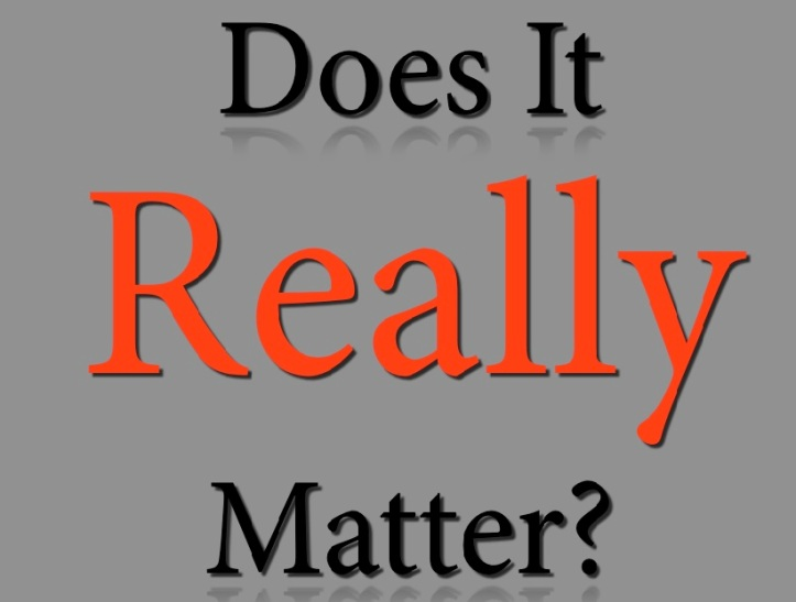 Does-It-Really-Matter.001