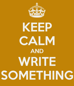 keep-calm-and-write-something-14