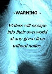 warning writers to their own world