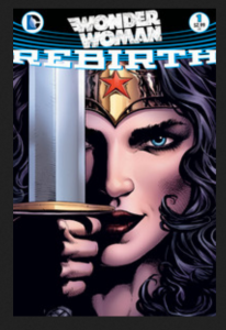 Wonder Woman rebirth #1, DC Comics (June 2016)