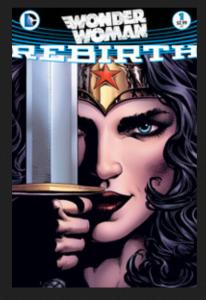 Wonder Woman rebirth #1, DC Comics (June 2016)