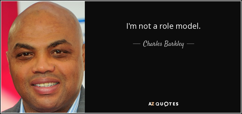 quote-i-m-not-a-role-model-charles-barkley-108-9-0953