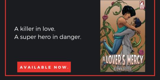 A killer in love. A super hero in danger.